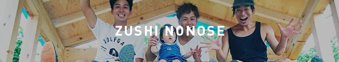 ZUSHI NONOSE